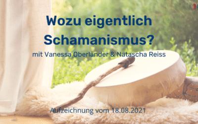 Wozu eigentlich Schamanismus? Interview mit Natascha Reiss