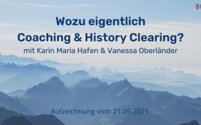 Wozu eigentlich Coaching und History Clearing? Interview mit Karin Maria Hafen